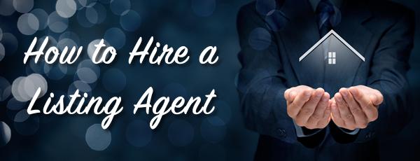 Hiring a Listing Agent